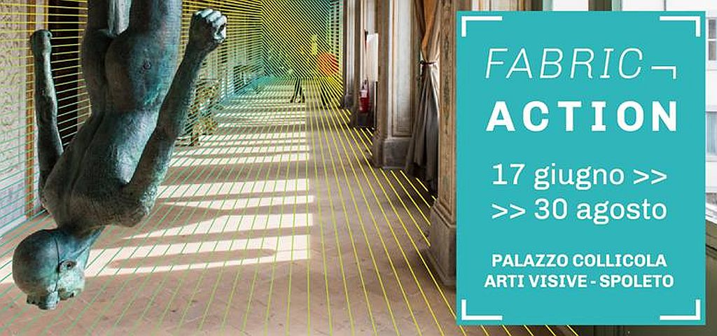 Fabric action Spoleto 2017